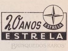 Brinquedos antigos -  - Estrela Logotipo comemorativo dos 20 anos da fábrica Ano 1957