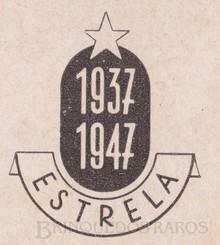 Brinquedos antigos -  - Logotipo Estrela comemorativo dos 10 anos da fábrica Ano 1947