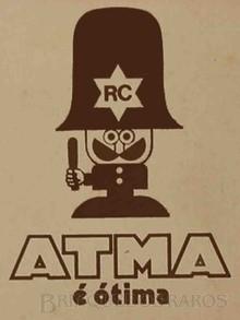 Brinquedos antigos -  - Atma Logotipo com o famoso Slogan A Atma é Ótima e o novo Personagem Controle de Qualidade Década de 1970