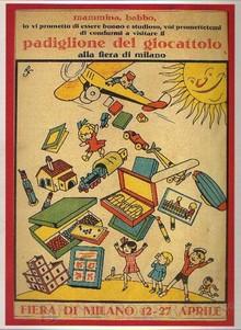 Brinquedos antigos -  - Cartaz chamando as crianças para visitarem o Pavilhão do Brinquedo na Feira de Milão, Italia, de 1935