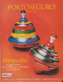 Brinquedo antigo Reportagem Revista Porto seguro Brasil Abril de 2005