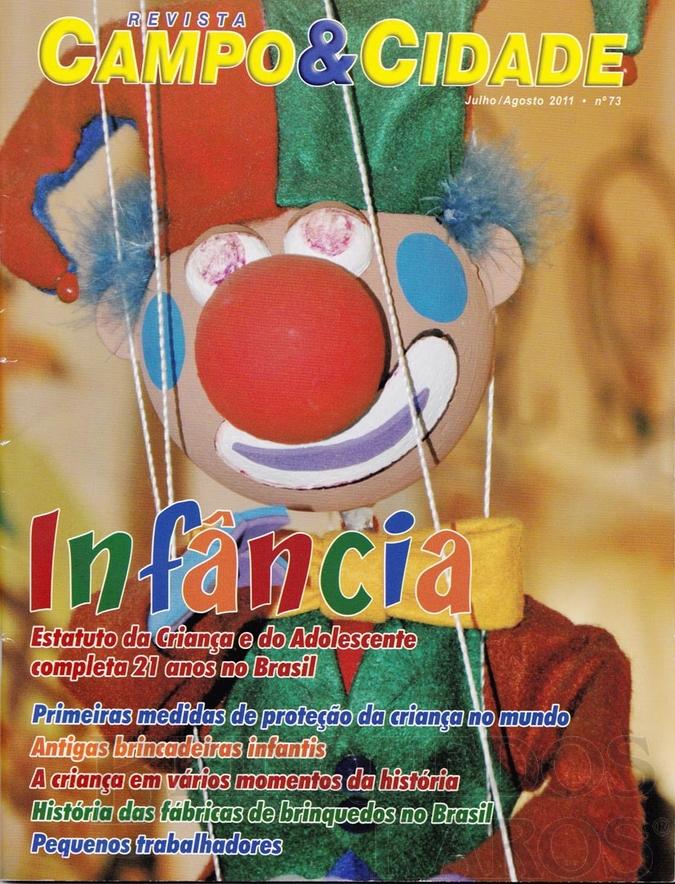 Brinquedo antigo Reportagem Revista Campo e Cidade Julho de 2011