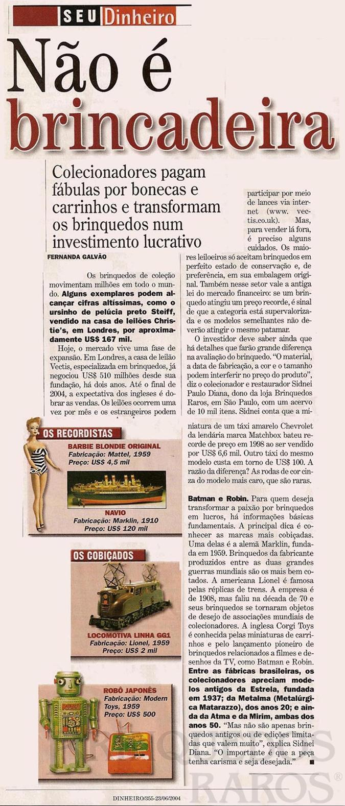 Brinquedo antigo Reportagem Revista Isto É Dinheiro Junho de 2004